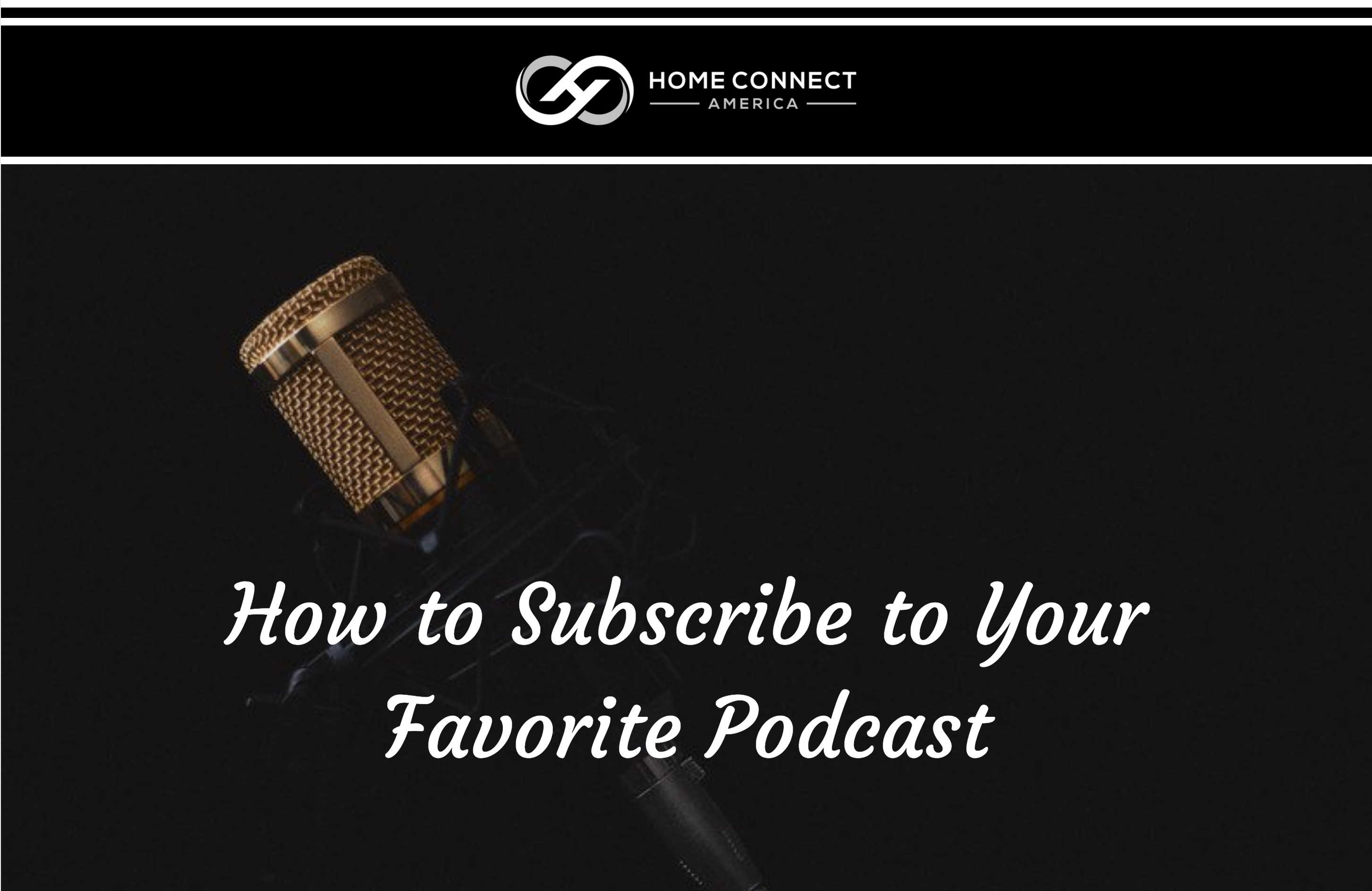 How to Subscribe to Your Favorite Podcast