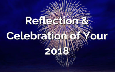 Reflection and Celebration of Your 2018