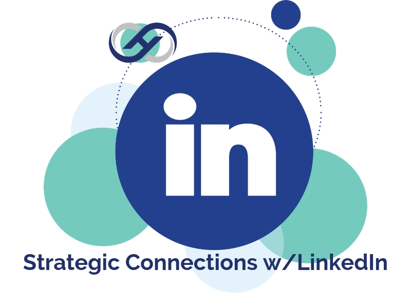 Strategic Connections with LinkedIn