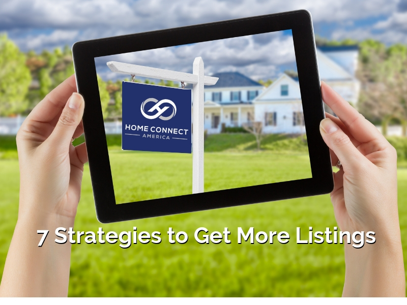 7 Strategies to Get More Listings