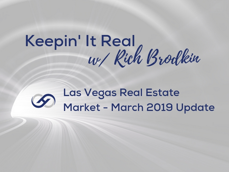 Las Vegas Real Estate Market – March 2019