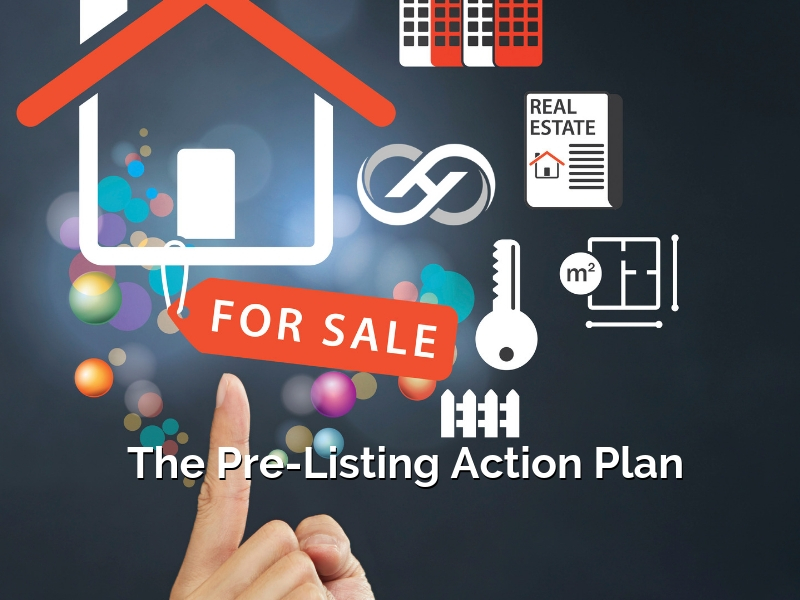 The Pre-Listing Action Plan