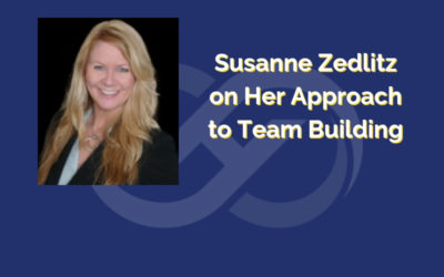 Susanne Zedlitz on Her Approach to Team Building