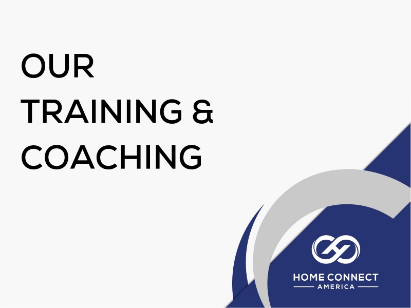 Our Training & Coaching - Home Connect America