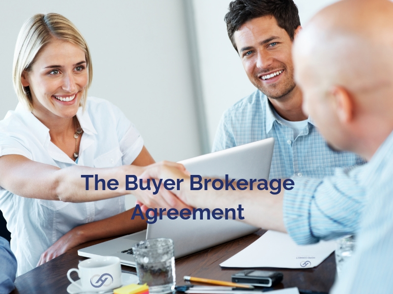 The Buyer Brokerage Agreement Home Connect America
