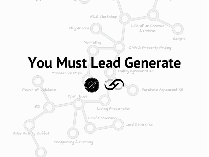 You Must Lead Generate