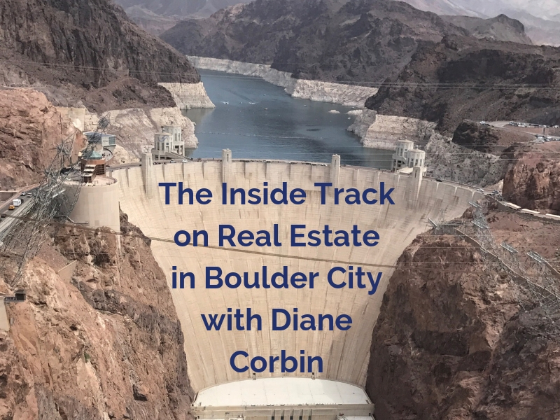 The Inside Track on Real Estate in Boulder City with Diane Corbin