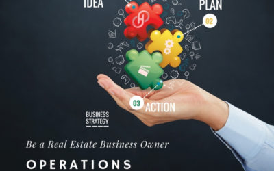 Be a Real Estate Business Owner – Operations