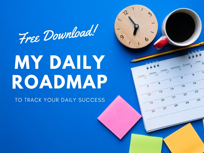 Free Download: My Daily Roadmap to track your daily success