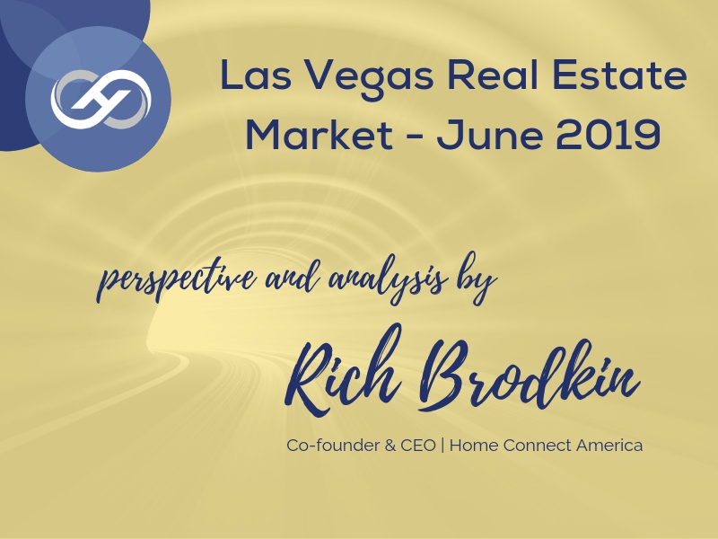 Las Vegas Real Estate Market – June 2019