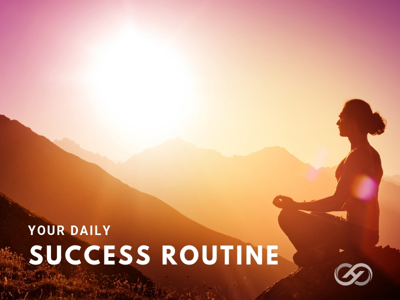 Your Daily Success Routine