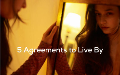 5 Agreements to Live By