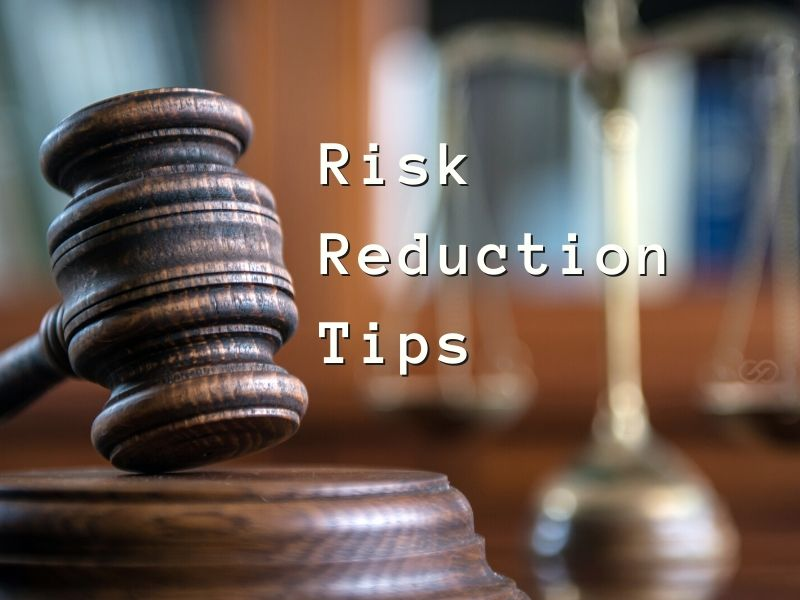 Risk Reduction Tips