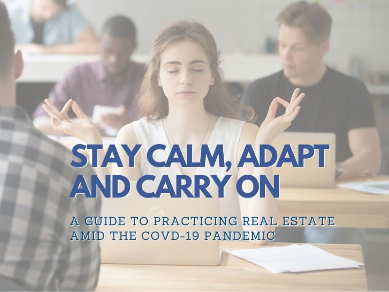 STAY CALM, ADAPT AND CARRY ON