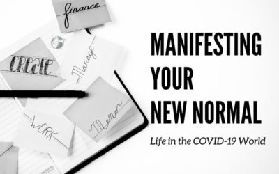 Manifesting Your New Normal